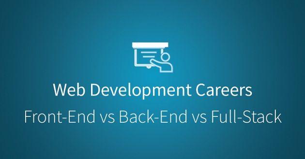 Lối đi nào cho lập trình viên mới bắt đầu – Front End, Back End hay Full Stack?
